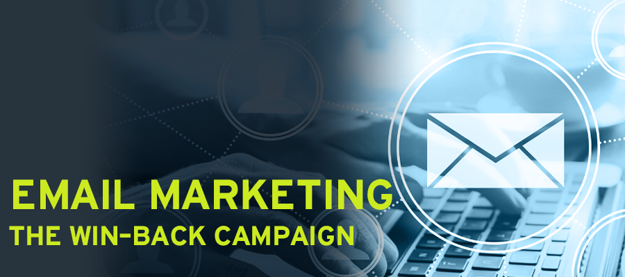 Email Marketing: The Win-Back Campaign