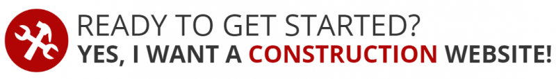 Get A Construction Website Today!