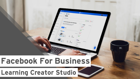 Facebook for Business: Learning Creator Studio