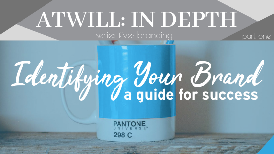coffee mug with blue pantone color and blue overlay; header: Identifying Your Brand; Subhead: a guide for success
